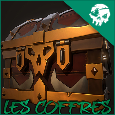 ÉLÉMENTS SEA OF THIEVES : LES COFFRES